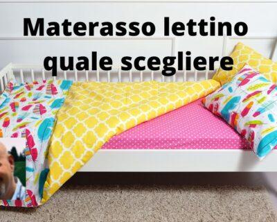 Quale materasso scegliere per lettino